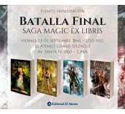 Presentación Batalla Final - Saga Magic Ex Libris