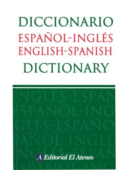 Diccionario español-inglés / English-Spanish Dictionary
