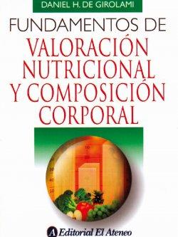 Fundamentos de valoración nutricional y composición corporal