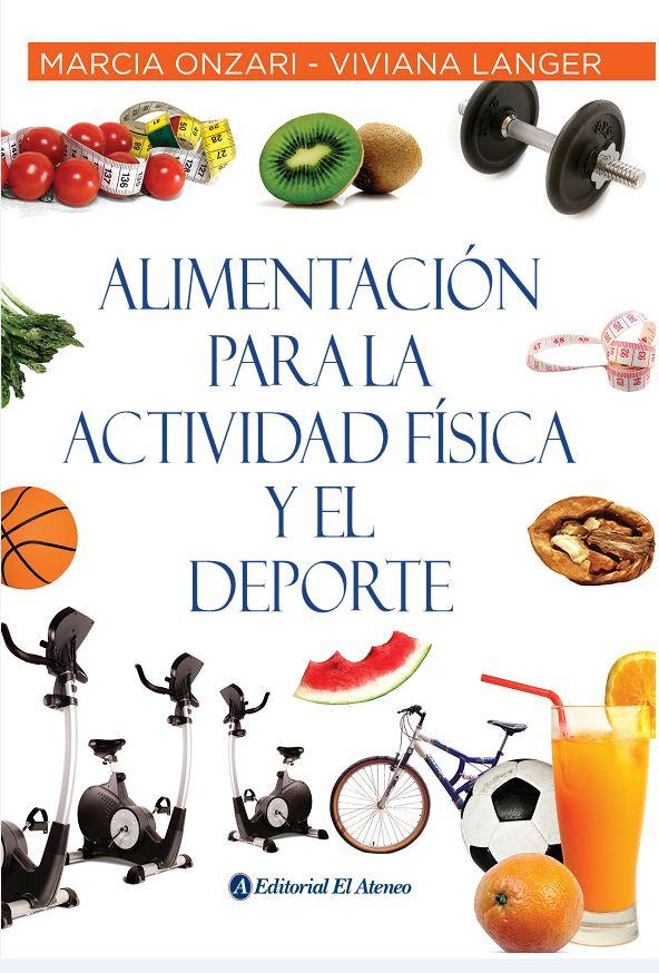 Alimentación para la actividad física y el deporte