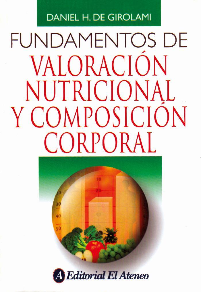 libro fundamentos de valoracion nutricional y composicion corporal pdf descargar