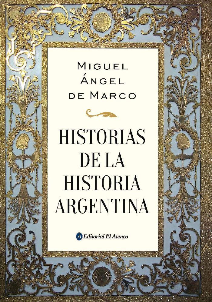 Pioneros, soldados y poetas de la Argentina